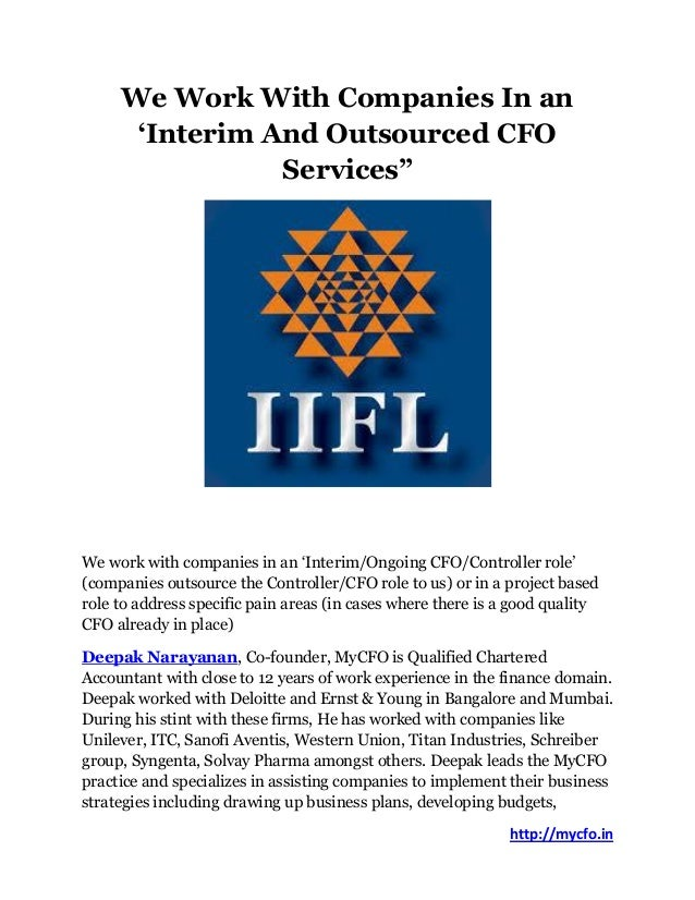 """http://mycfo.in We Work With Companies In an 'Interim And Outsourced CFO Services"""" We work with companies in an 'Interim/O..."""
