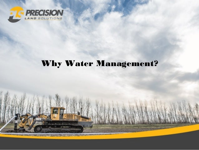 Why Water Management?