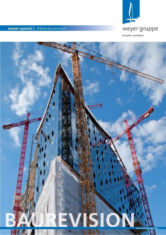 weyer gruppeweyer spezial | thema baurevisionkomplett. durchdacht.www.weyer-gruppe.com