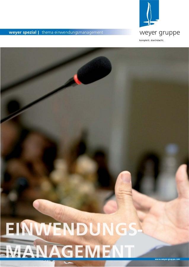weyer gruppeweyer spezial | thema einwendungsmanagementkomplett. durchdacht.www.weyer-gruppe.com
