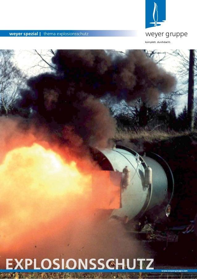 weyer gruppeweyer spezial | thema explosionsschutzkomplett. durchdacht.www.weyer-gruppe.com