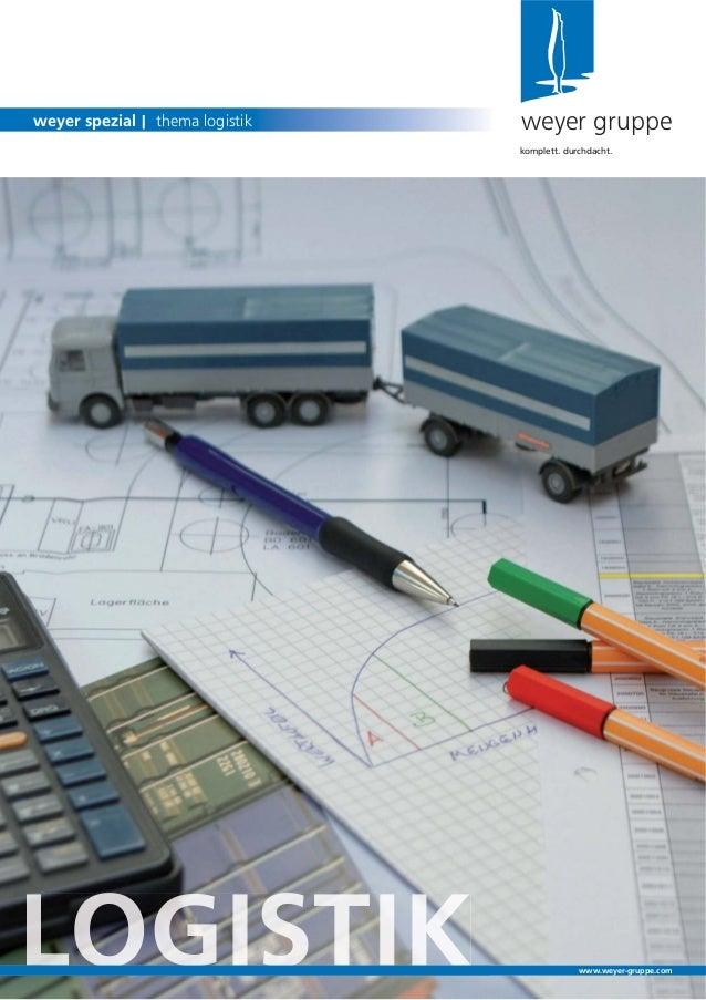 OG Sweyer gruppeweyer spezial | thema logistikkomplett. durchdacht.www.weyer-gruppe.com