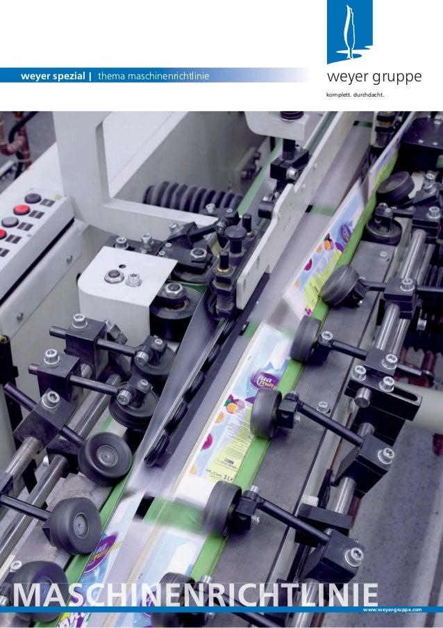 weyer gruppeweyer spezial | thema maschinenrichtliniekomplett. durchdacht.www.weyer-gruppe.com