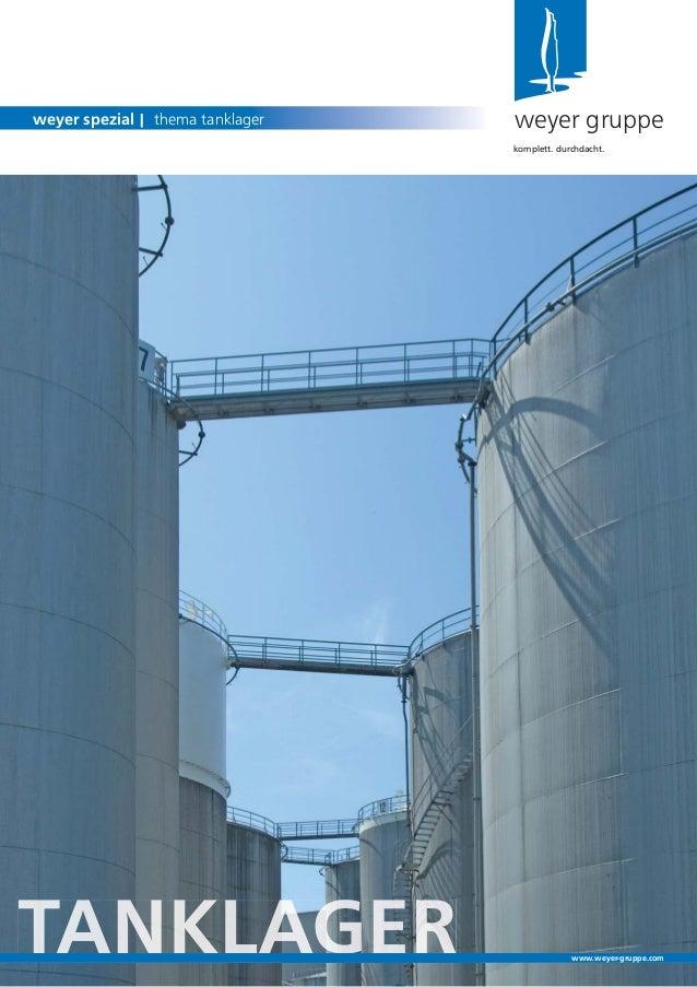 Gweyer gruppeweyer spezial | thema tanklagerkomplett. durchdacht.www.weyer-gruppe.com