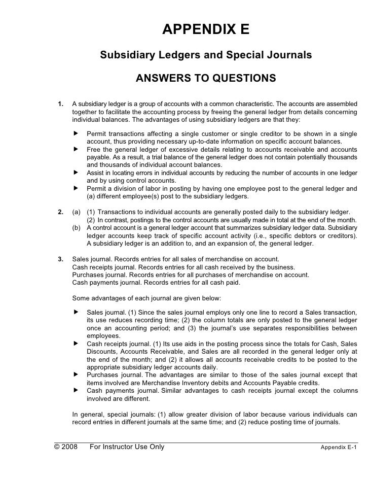 APPENDIX E                Subsidiary Ledgers and Special Journals                              ANSWERS TO QUESTIONS  1.   ...