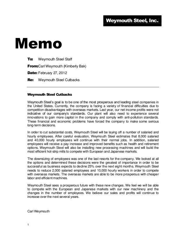 1 Weymouth Steel, Inc. Memo To: Weymouth Steel Staff From:Carl Weymouth (Kimberly Bak) Date: February 27, 2012 Re: Weymout...