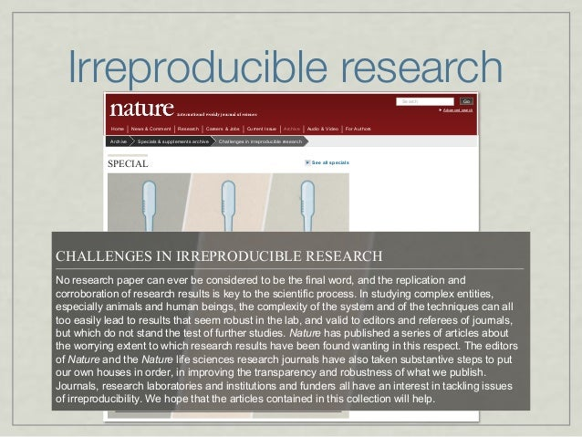 Irreproducible researchSearch Go Advanced search Home News & Comment Research Careers & Jobs Current Issue Archive Audio &...