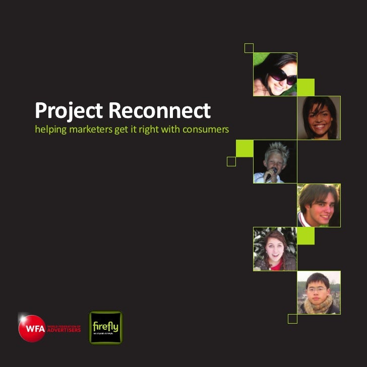 Project Reconnecthelping marketers get it right with consumers