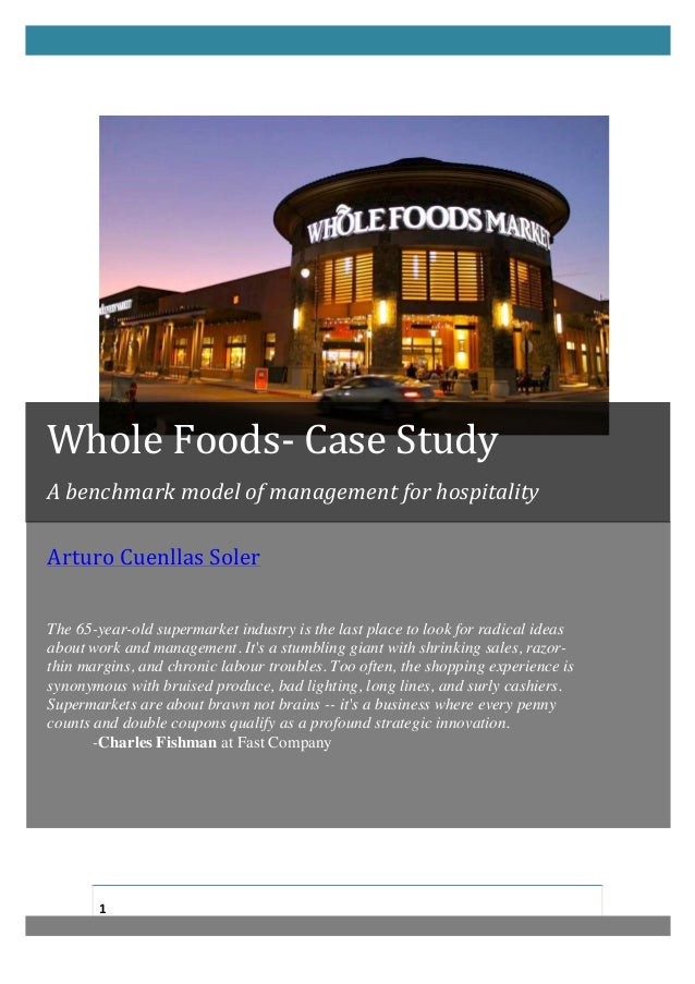Whole Foods-‐ Case Study  A bench...