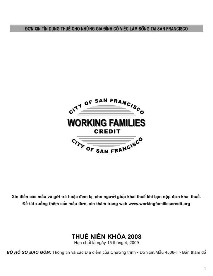 ĐƠN XIN TÍN DỤNG THUẾ CHO NHỮNG GIA ĐÌNH CÓ VIỆC LÀM SÔNG TAI SAN FRANCISCO    Xin điền các mẫu và gởi trả hoặc đem lại ch...
