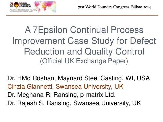Dr. HMd Roshan, Maynard Steel Casting, WI, USA Cinzia Giannetti, Swansea University, UK Dr. Meghana R. Ransing, p-matrix L...