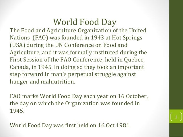 The Food and Agriculture Organization of the United Nations (FAO) was founded in 1943 at Hot Springs (USA) during the UN C...