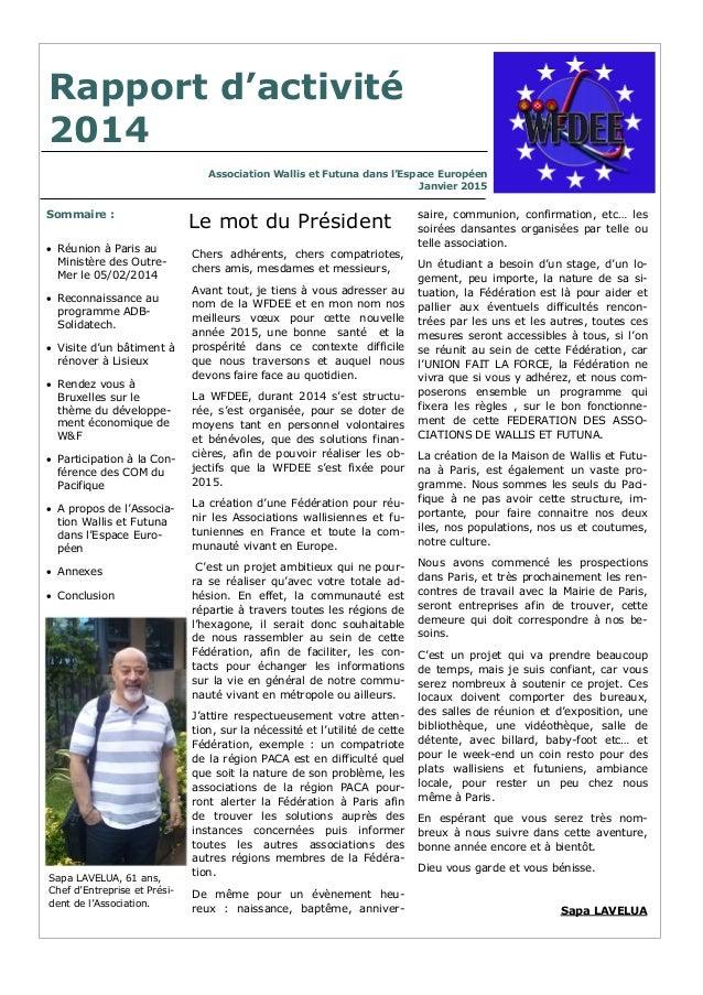 Association Wallis et Futuna dans l'Espace Européen Janvier 2015 Rapport d'activité 2014 Chers adhérents, chers compatriot...