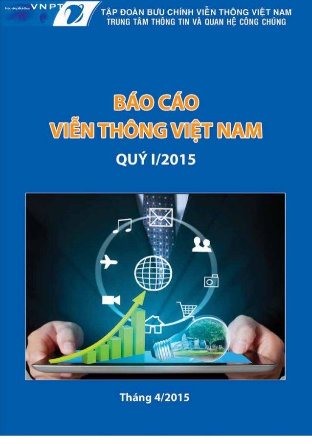 MỤC LỤC THỊ TRƯỜNG VIỄN THÔNG VIỆT NAM FTTH: Góc nhìn từ thị trường trong khu vực tới Việt Nam THỊ TRƯỜNG VIỄN THÔNG THẾ G...