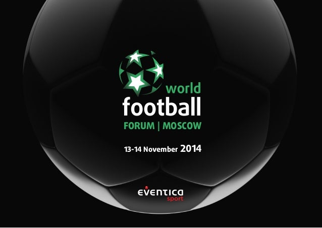 13-14 November 2014 FORUM | MOSCOW