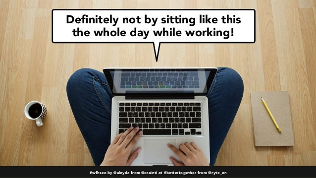 The Remote SEO Do's & Dont's: How to keep effective SEO work while WFH #BetterTogether Slide 2