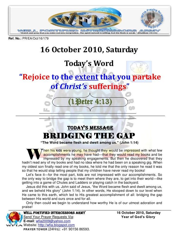 Ref. No.: PR/EA/Oct/16/179                       16 October 2010, Saturday                                    Today's Word...
