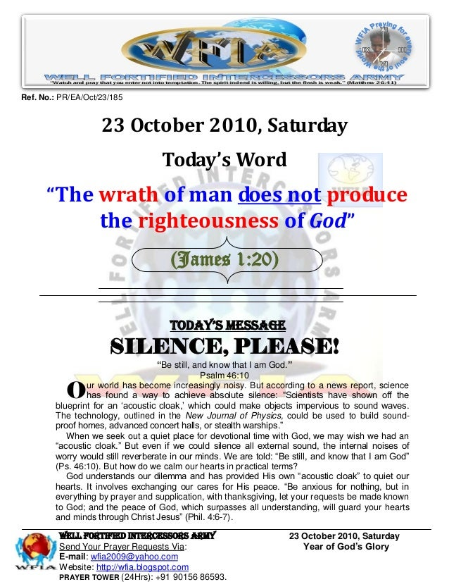 WELL Fortified Intercessors Army 23 October 2010, Saturday Send Your Prayer Requests Via: Year of God's Glory E-mail: wfia...