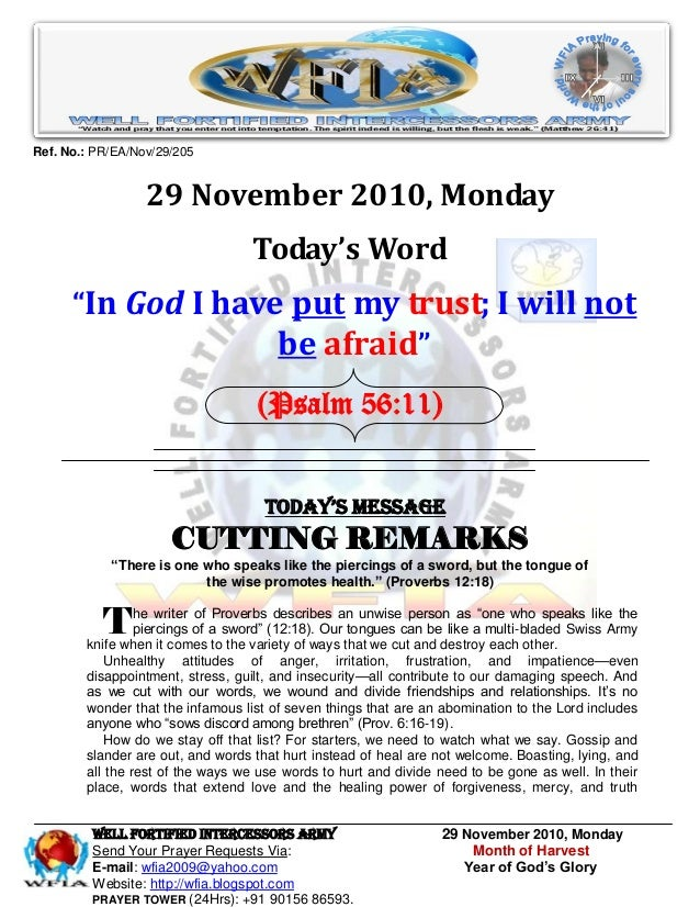 WELL Fortified Intercessors Army 29 November 2010, Monday Send Your Prayer Requests Via: Month of Harvest E-mail: wfia2009...