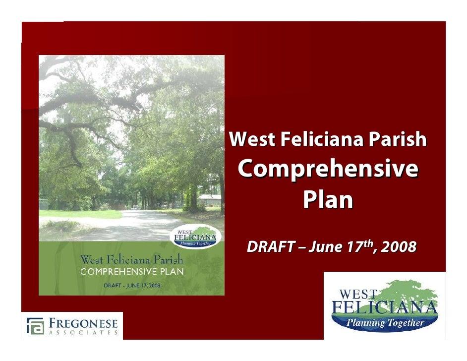 West Feliciana Parish Comprehensive     Plan  DRAFT – June 17th, 2008