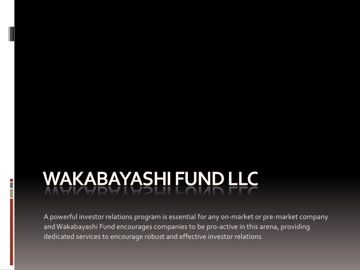 A powerful investor relations program is essential for any on-market or pre-market company and Wakabayashi Fund encourages...