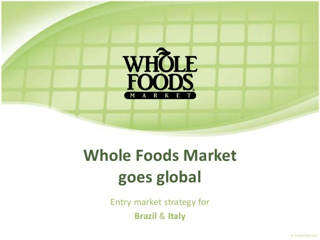 whole foods market in 2010 vision core values and strategy essay Dmca request the removal of an unauthorized use of your creative work whole foods market in 2008: vision, core values, and strategy essay pages:12 words:2915.