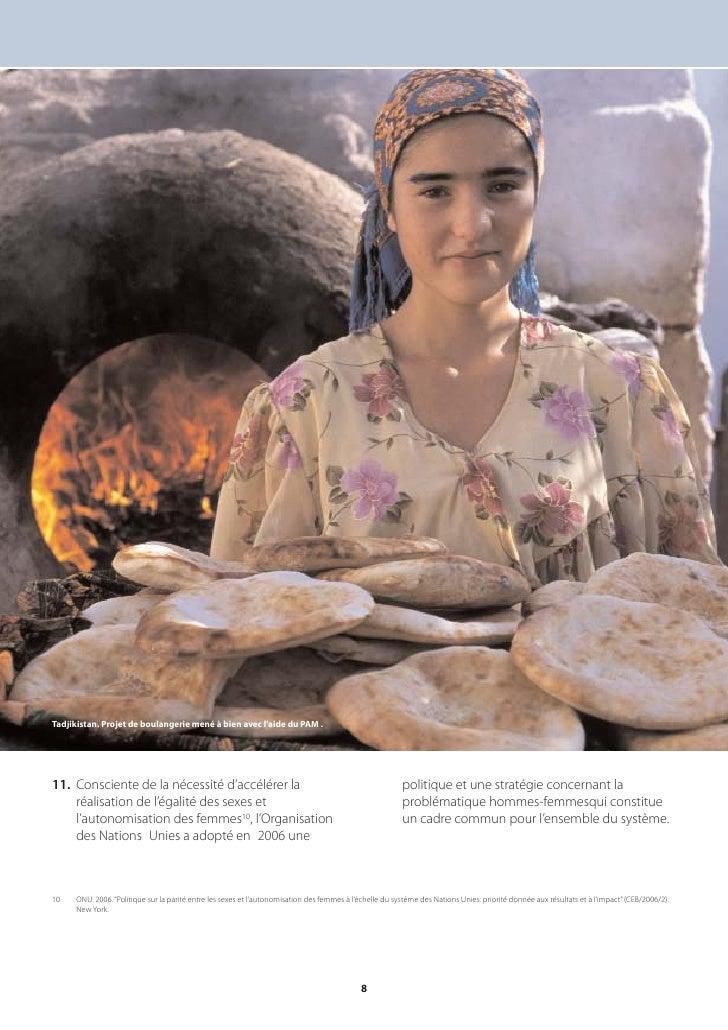 Tadjikistan. Projet de boulangerie mené à bien avec l'aide du PAM .     11. Consciente de la nécessité d'accélérer la     ...