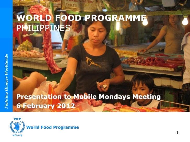 WORLD FOOD PROGRAMME                            PHILIPPINESFighting Hunger Worldwide                                      ...