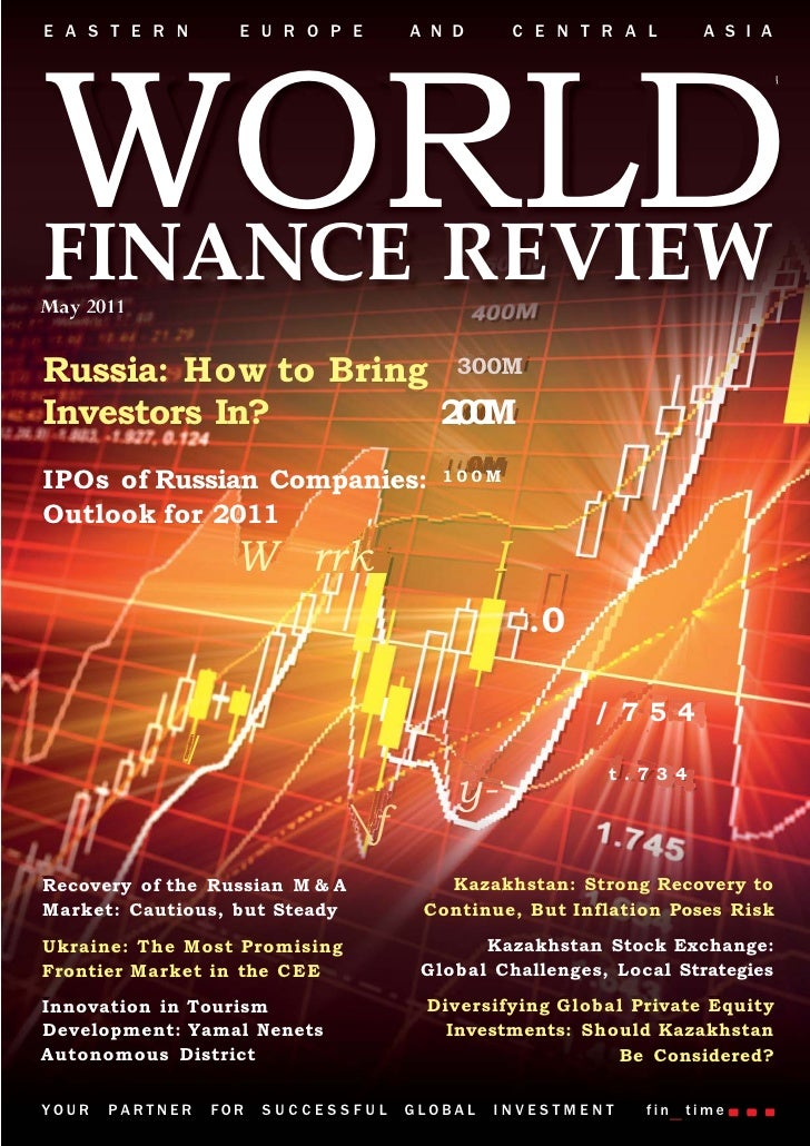 E A S T E R N      E U R O P E       A N D        C E N T R A L      A S I AWORLDFINANCE REVIEWRussia: How to Bring 300MIn...