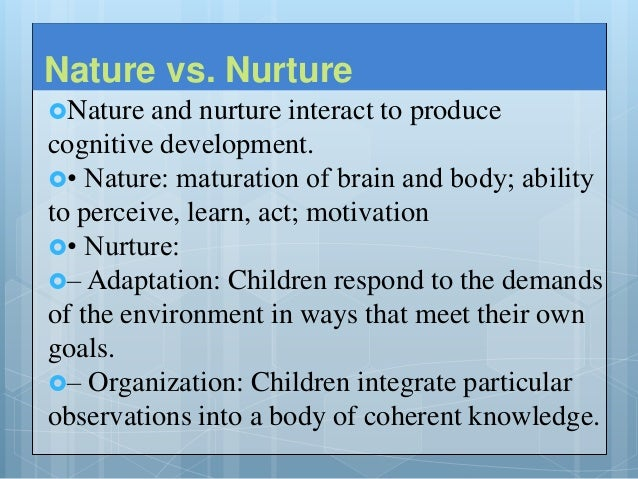 piaget nature vs nurture