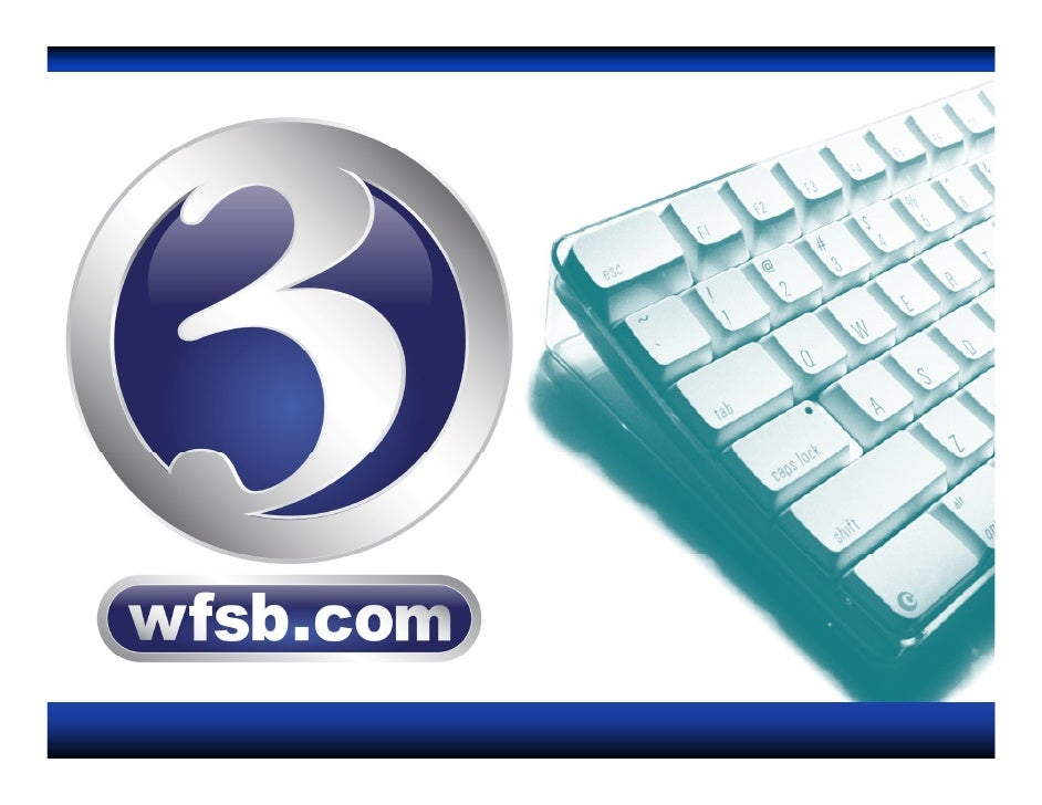 """WFSB.COM AT A GLANCE •   Voted """"Best TV Web Site"""" by the CT Associated Press in 2006, 2007 and 2008!   •   7 million page ..."""