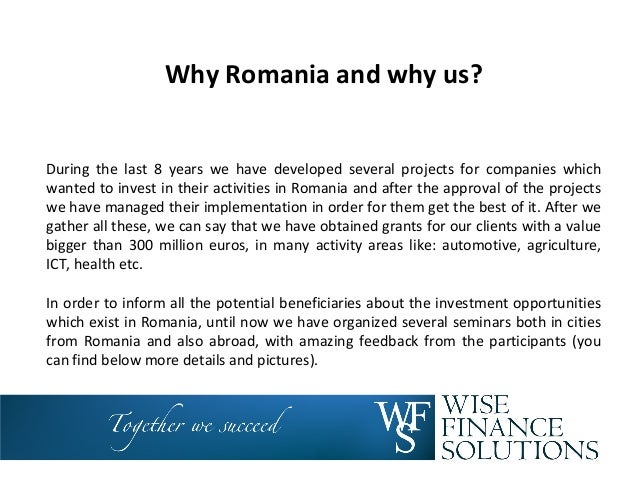 Why Romania and why us? During the last 8 years we have developed several projects for companies which wanted to invest in...