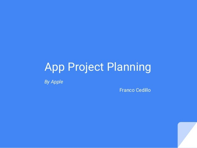 App Project Planning By Apple Franco Cedillo