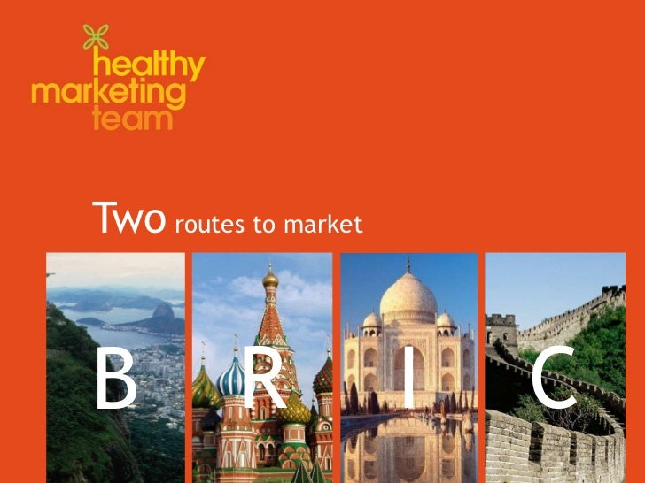 Two  routes to market B I R C