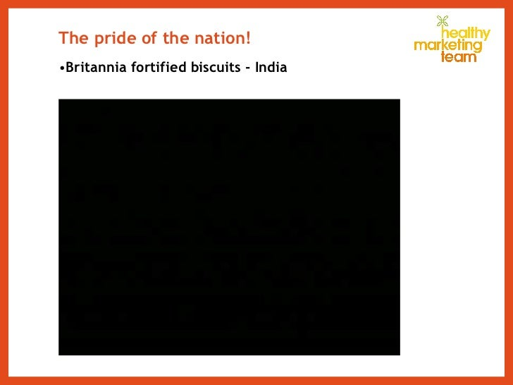 The pride of the nation! <ul><li>Britannia fortified biscuits - India </li></ul>