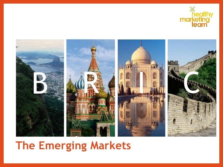 The Emerging Markets B I R C