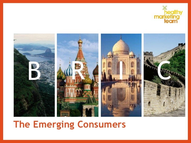 The Emerging Consumers B I R C