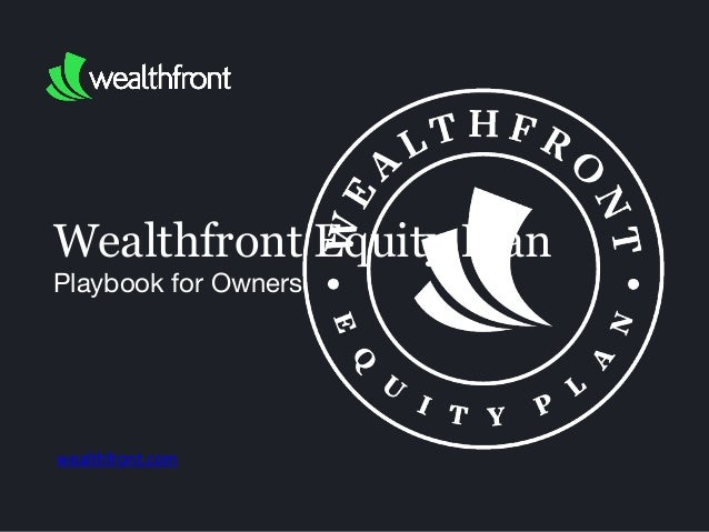 Wealthfront Equity Plan Playbook for Owners wealthfront.com