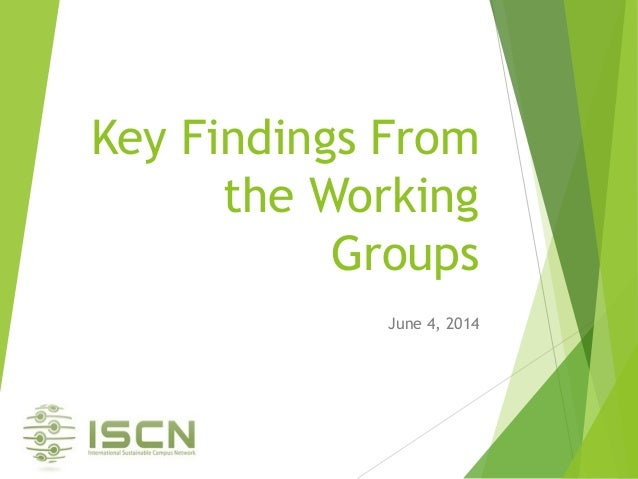 Key Findings From the Working Groups June 4, 2014