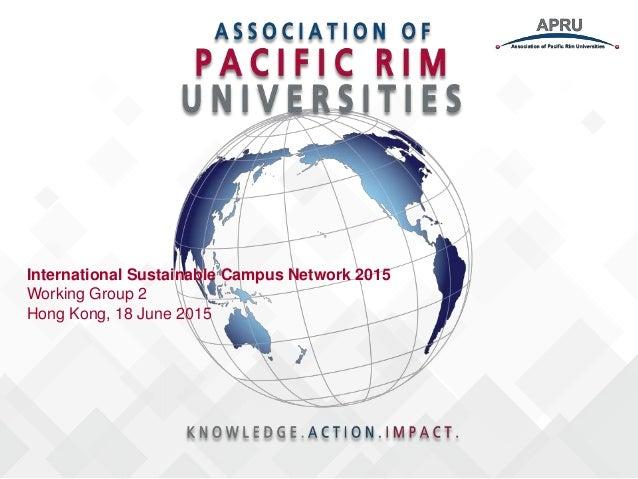 International Sustainable Campus Network 2015 Working Group 2 Hong Kong, 18 June 2015