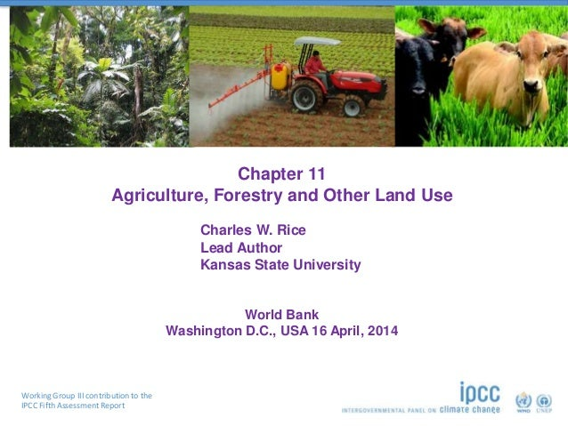 Working Group III contribution to the IPCC Fifth Assessment Report Chapter 11 Agriculture, Forestry and Other Land Use Wor...