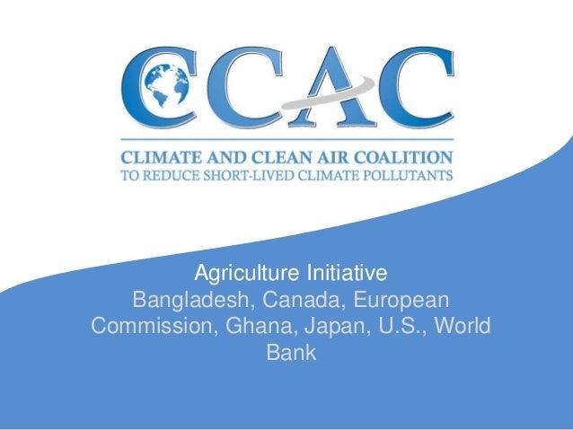 Agriculture Initiative Bangladesh, Canada, European Commission, Ghana, Japan, U.S., World Bank