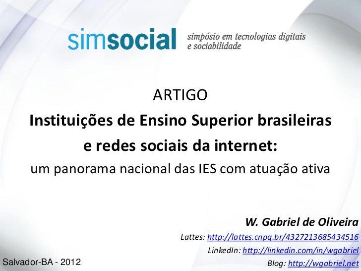 ARTIGO      Instituições de Ensino Superior brasileiras              e redes sociais da internet:      um panorama naciona...