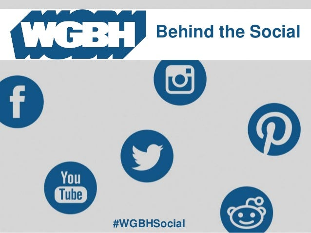 #WGBHSocial Behind the Social