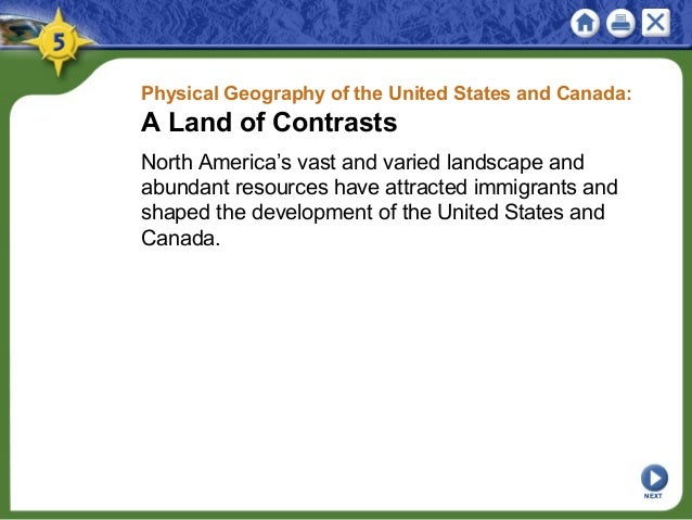 Physical Geography of the United States and Canada: A Land of Contrasts North America's vast and varied landscape and abun...