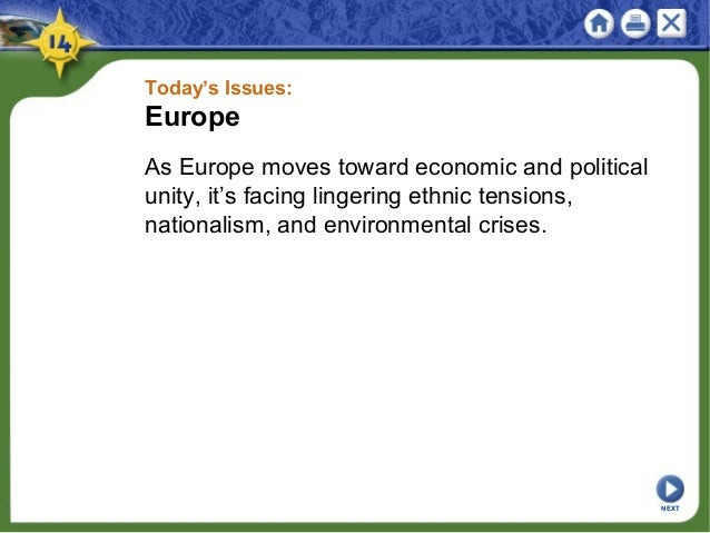 Today's Issues: Europe As Europe moves toward economic and political unity, it's facing lingering ethnic tensions, nationa...