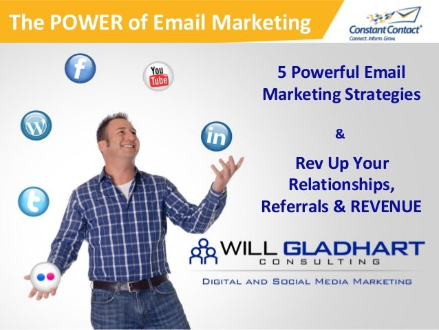 1 5 Powerful Email Marketing Strategies & Rev Up Your Relationships, Referrals & REVENUE The POWER of Email Marketing