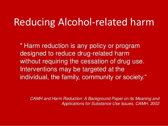 harm reduction essay Finding the right care for your child prevention strategies harm-reduction  strategies other places to get help related information references credits .