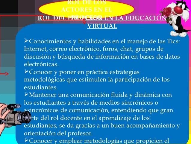    EL MODELO EDUCATIVO EN LINEA:   En la educación virtual el aprendizaje    está centrado en el alumno y su    particip...