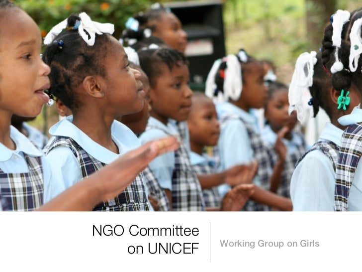 NGO Committee                Working Group on Girls    on UNICEF